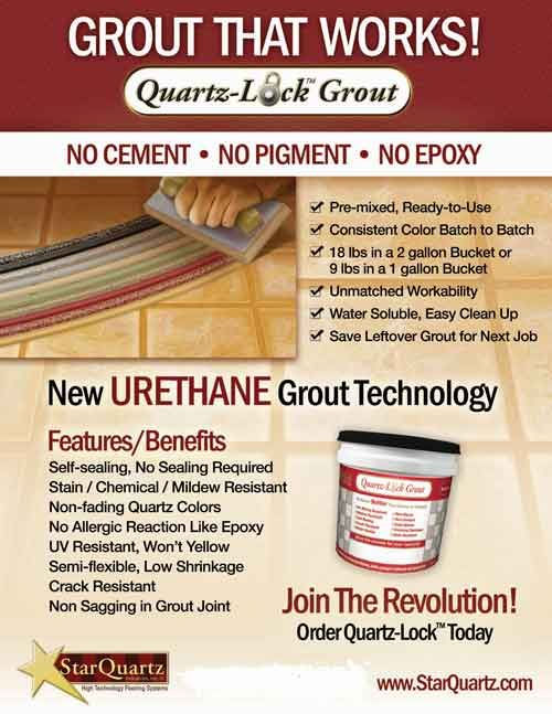 Pre Mixed Quartz Lock Grout Is Urethane Based Non Allergenic