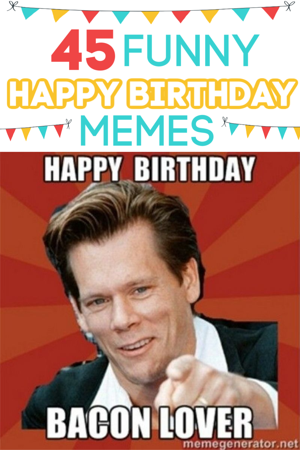 I love to send funny happy birthday memes to my friends