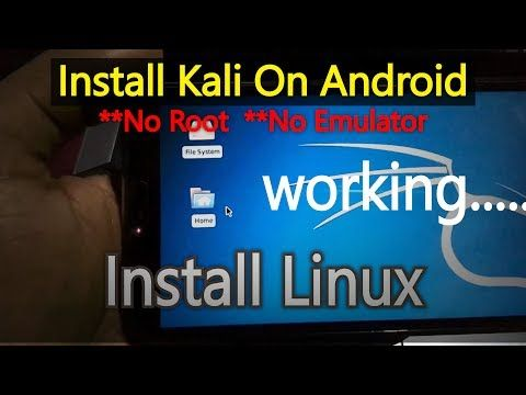 How To Install Kali Linux Without Root ••▷ SFB