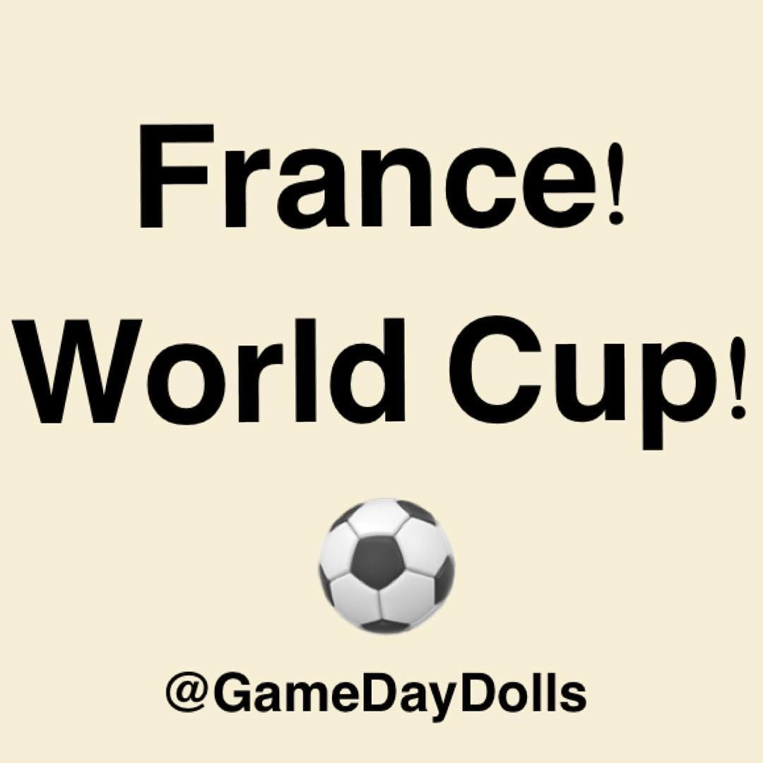 Congratulations To France Worldcup Gamedaydolls Sports Basketball Football Golf Soccer Tennis Amp