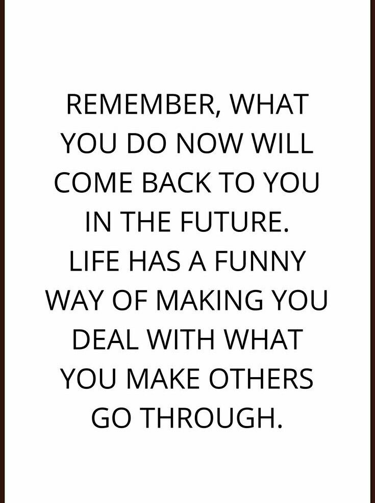 Pin By Maggie Allen On So True Pinterest Karma Quotes Quotes