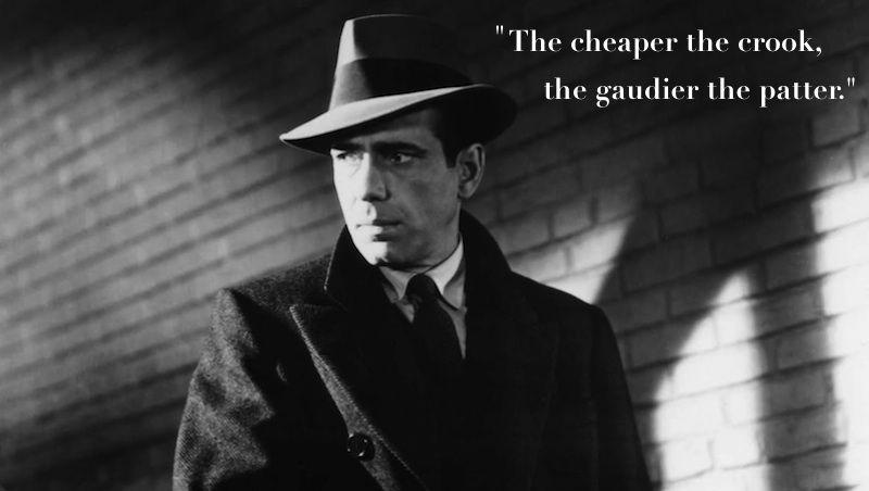 20 Movie Quotes That Should Be More Famous Film noir
