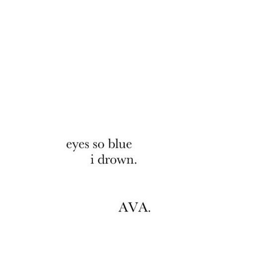 Eyes So Blue Words Quotes Words Eye Quotes