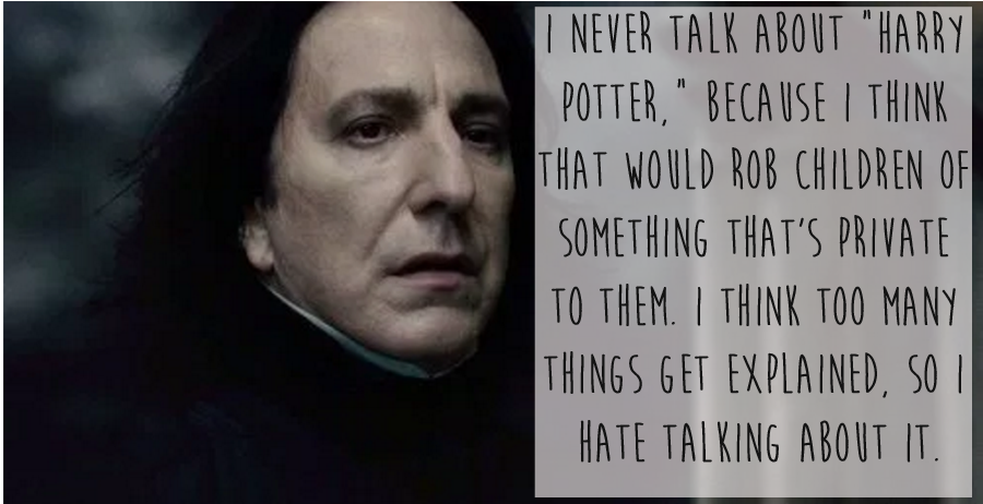 13 Of The Most Beautiful And Moving Things Alan Rickman Ever Said Alan Rickman Alan Rickman Severus Snape Alan