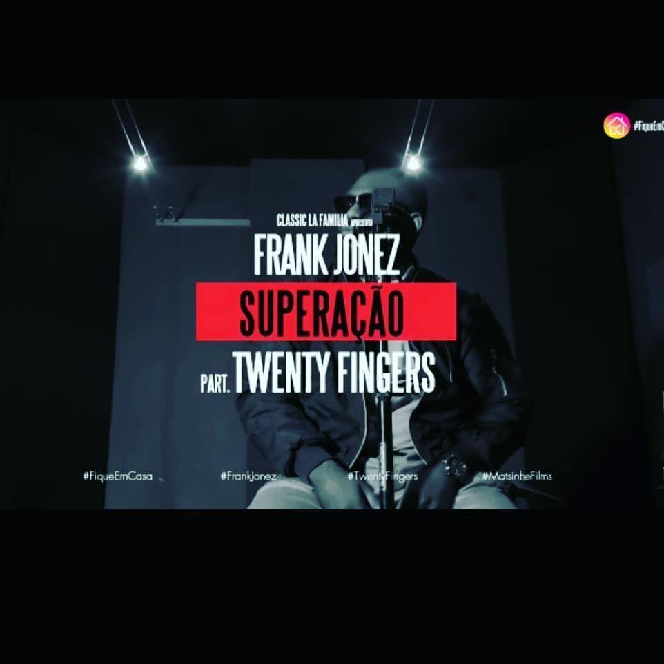 Frank Jonez Superacao Feat Twenty Fingers Em 2020 Rap Superacao Download