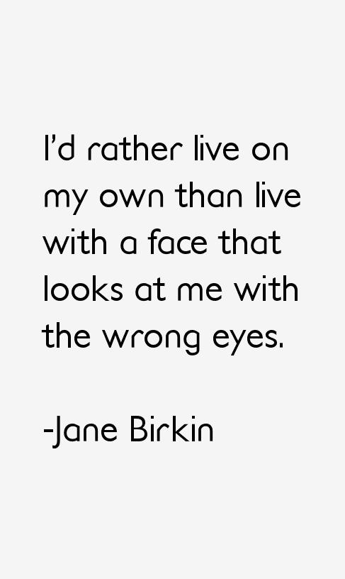 Ich Wurde Lieber Allein Leben Statt Mit Einem Gesicht Zu Leben Das