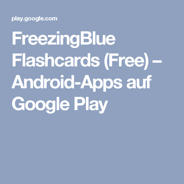 FreezingBlue Flashcards (Free) AndroidApps auf Google