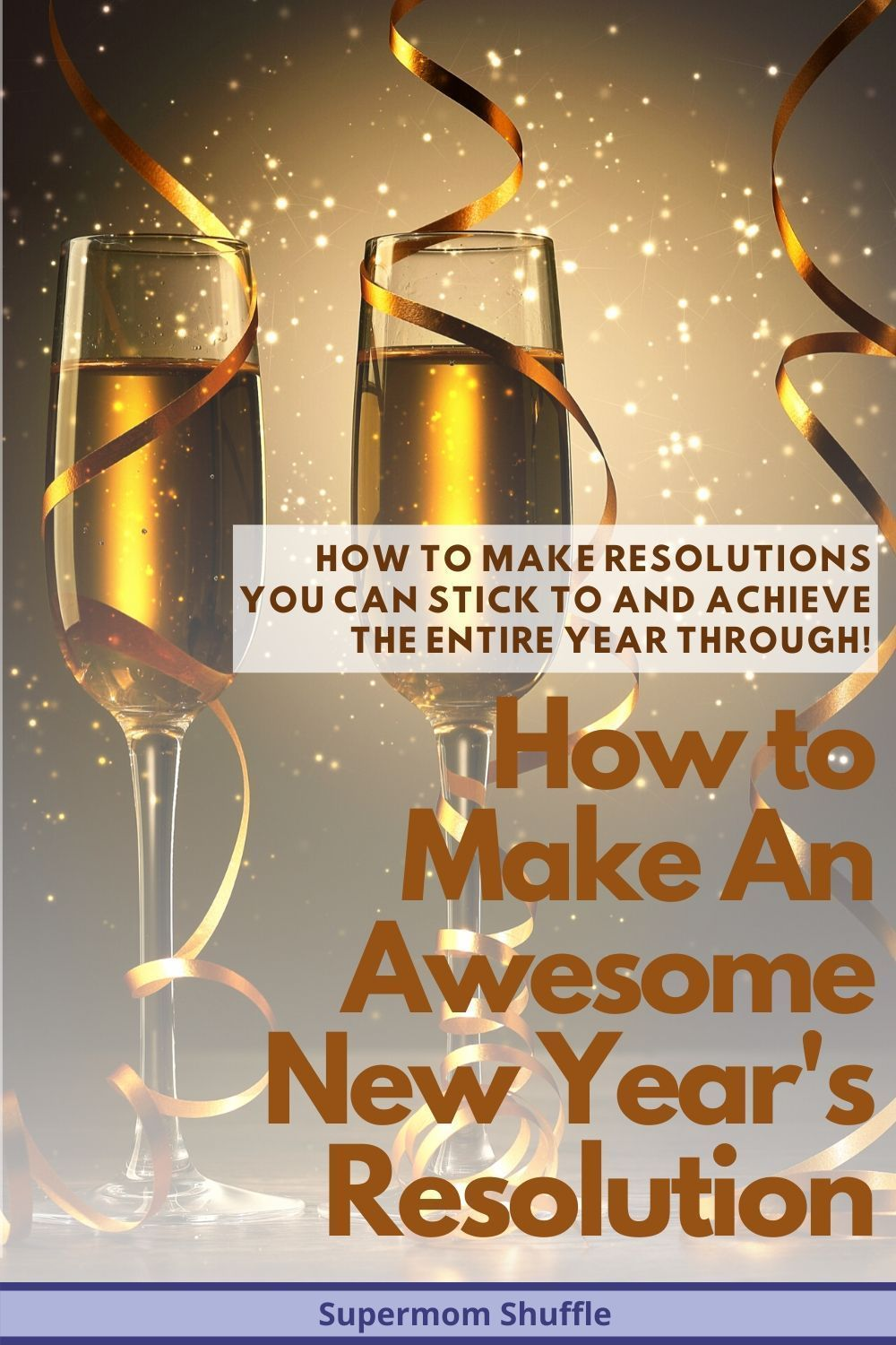 How to Make a Spectacular New Year's Resolution in 2020
