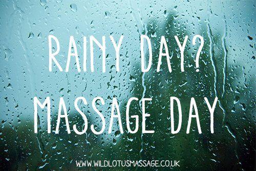 rainy day?Massage day   MASSAGE   Pinterest   Massage quotes ...