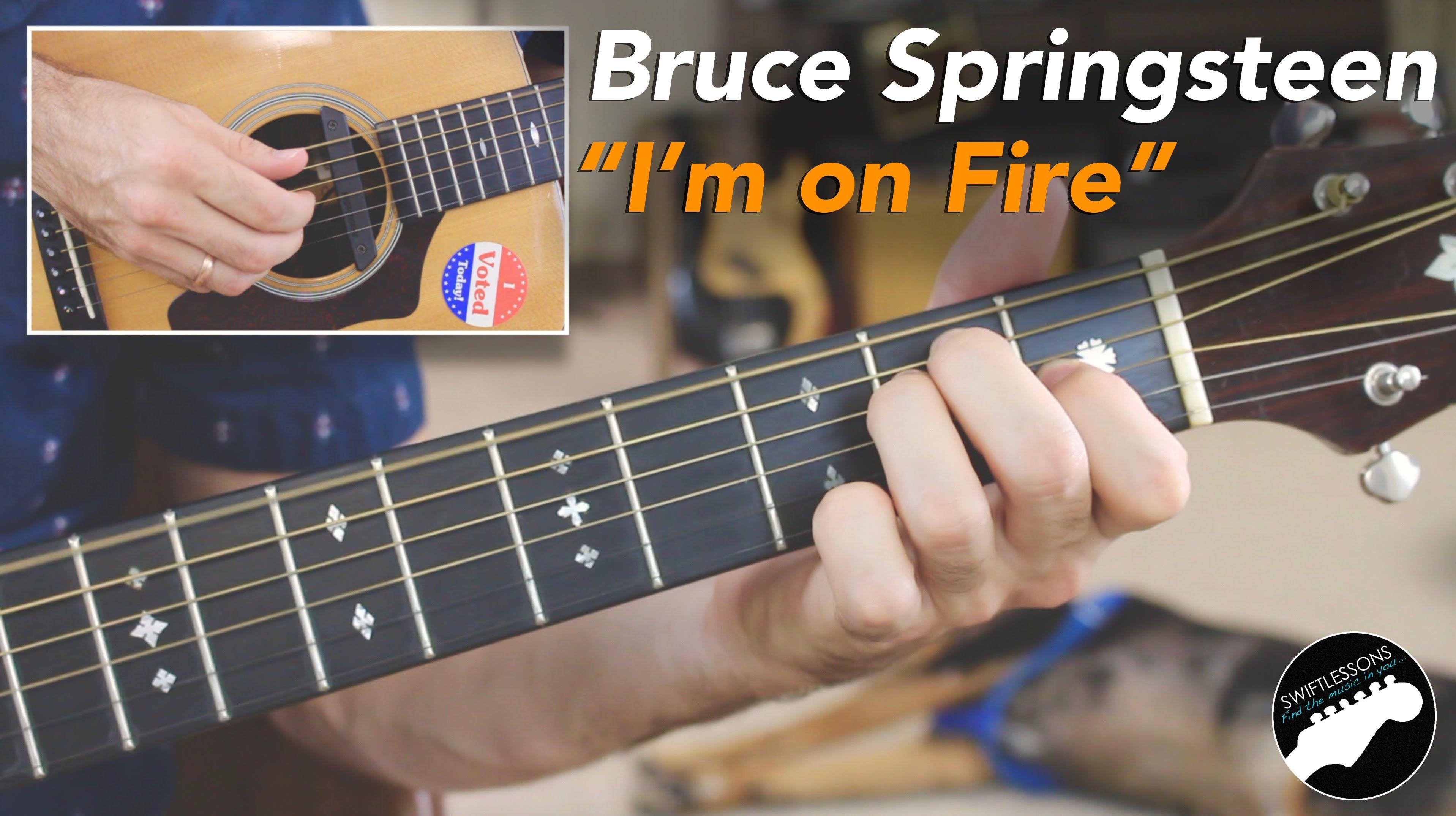 Bruce Springsteen Im On Fire Full Acoustic Guitar Lesson