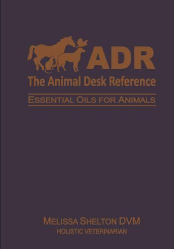 Delightful The Animal Desk Reference : Essential Oils For Animals//digital Book   PDF  | Desks, Essentials And Pdf
