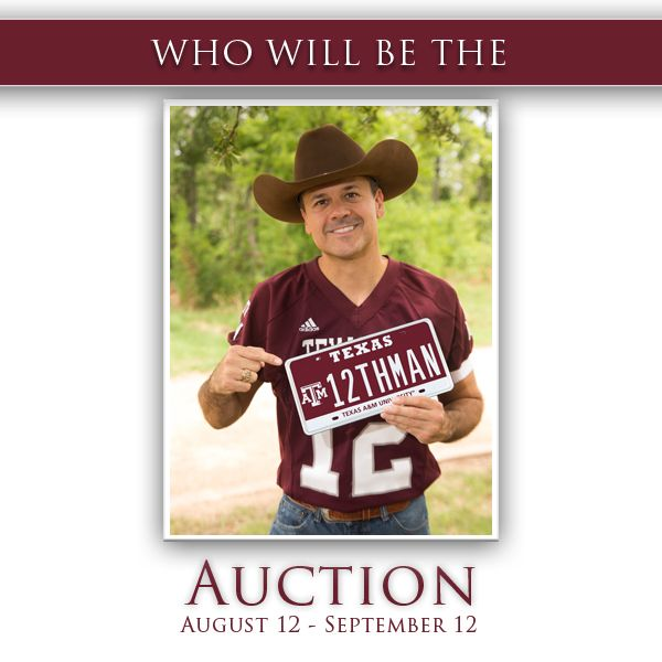 Bids are at $42,000 and ends at noon today!  Who will be the #12THMAN?   www.myplates.com/12THMAN