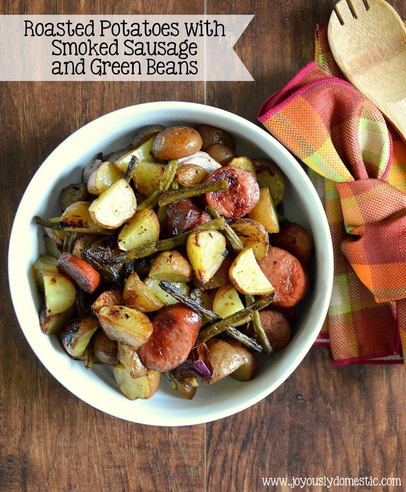 Roasted potatoes with smoked sausage green beans in 2020