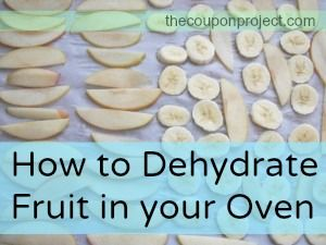 How to dry fruit in your oven.