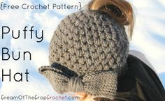 Cream Of The Crop Crochet ~ Puffy Bun Hat {Free Crochet Pattern} #kidsmessyhats