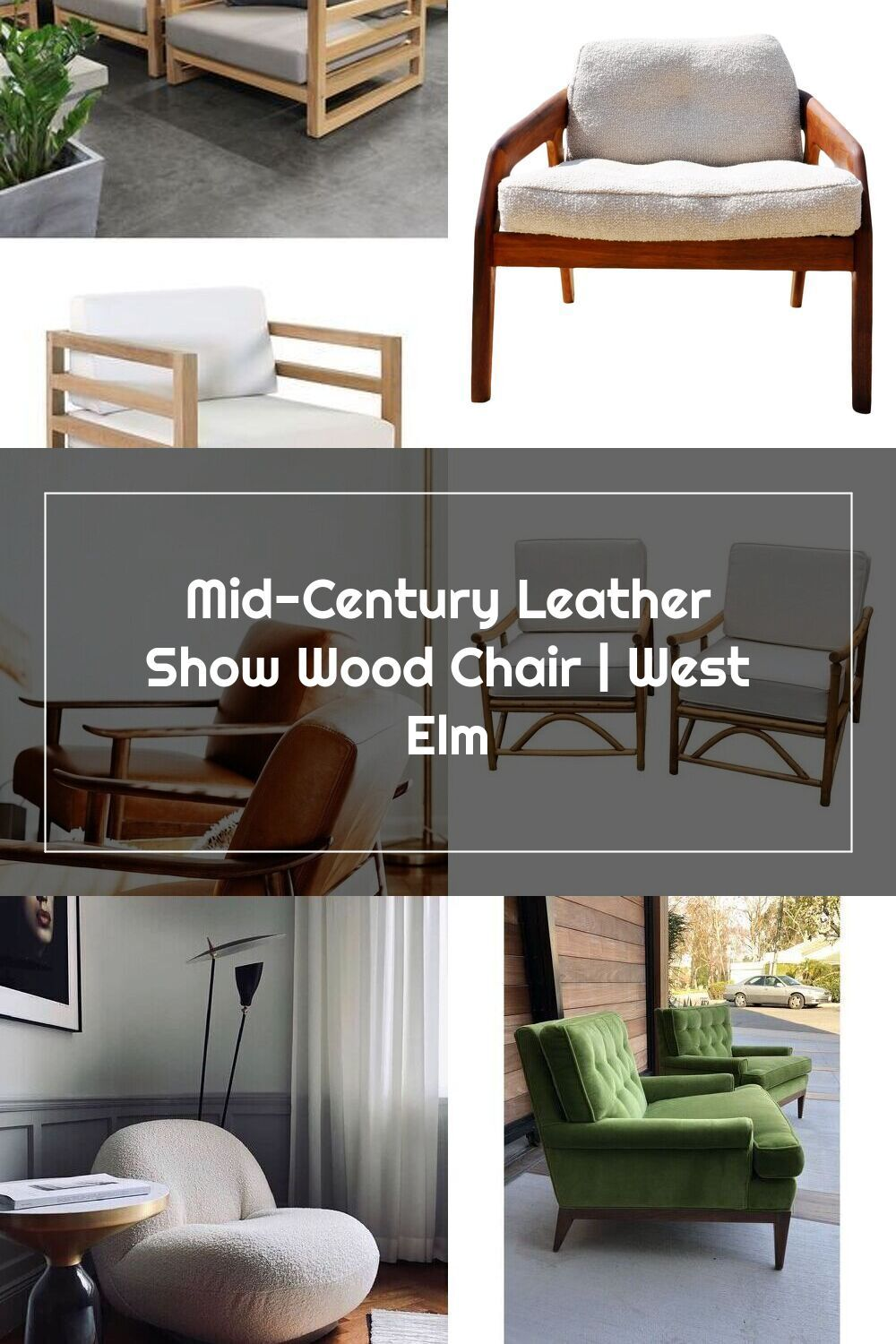 Midcentury leather show wood chair west elm in 2020