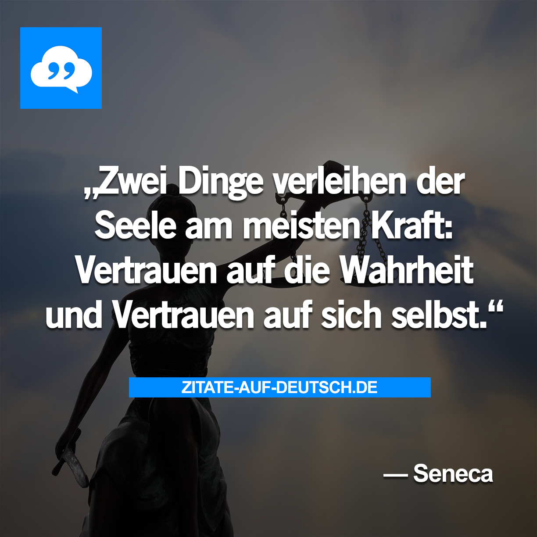#Kraft, #Seele, #Spruch, #Sprüche, #Vertrauen, #Wahrheit ...
