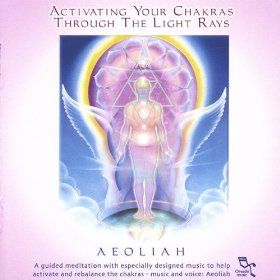 Activating Your Chakras Through The Light Rays 2cd Set Aeoliah