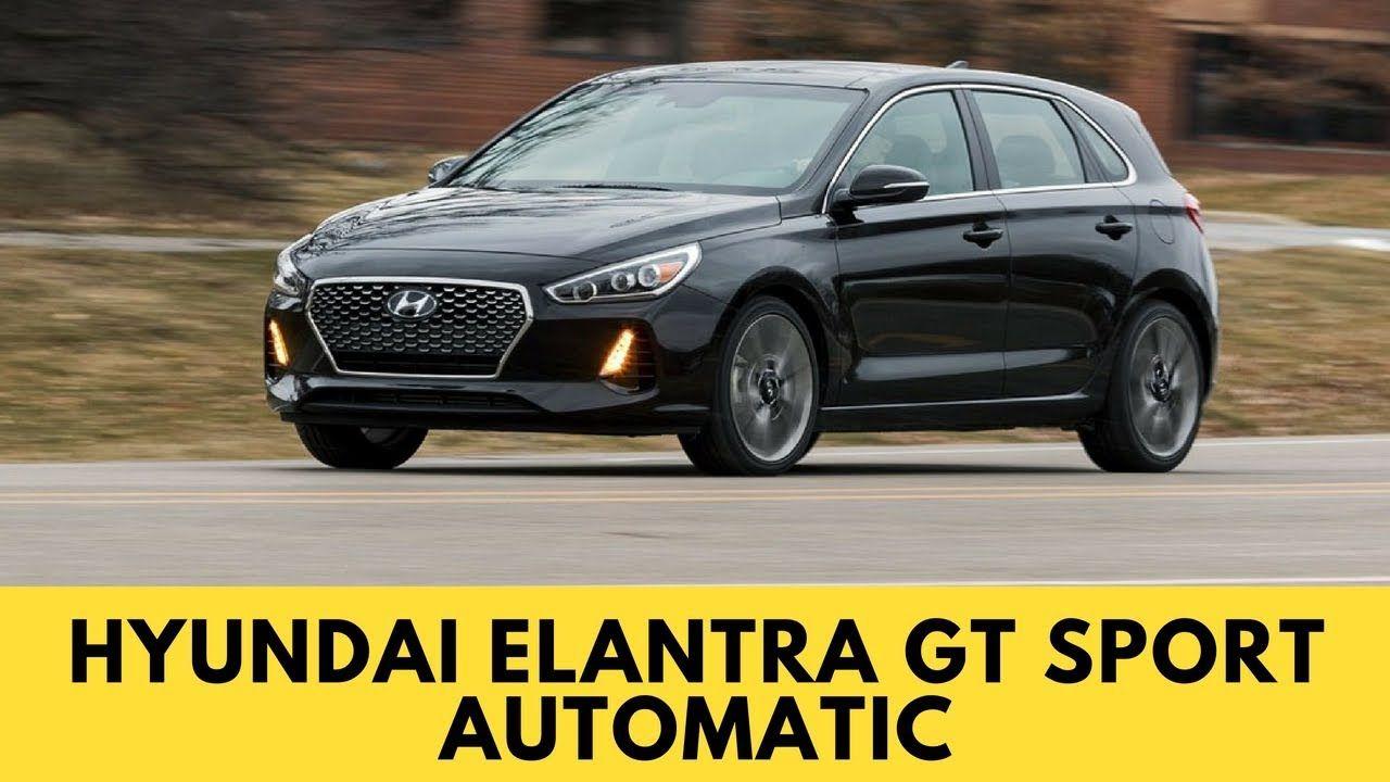 2018 Hyundai Elantra GT Sport Automatic Review Exterior