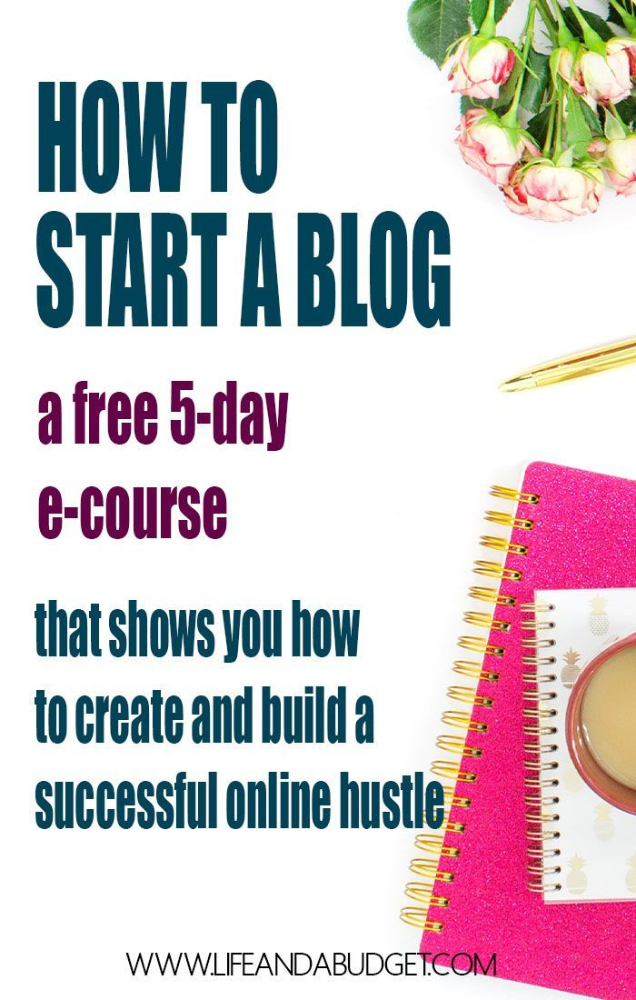 A FREE 5-day e-course that will show you how to start a blog and start making money online. via /lifeandabudget/