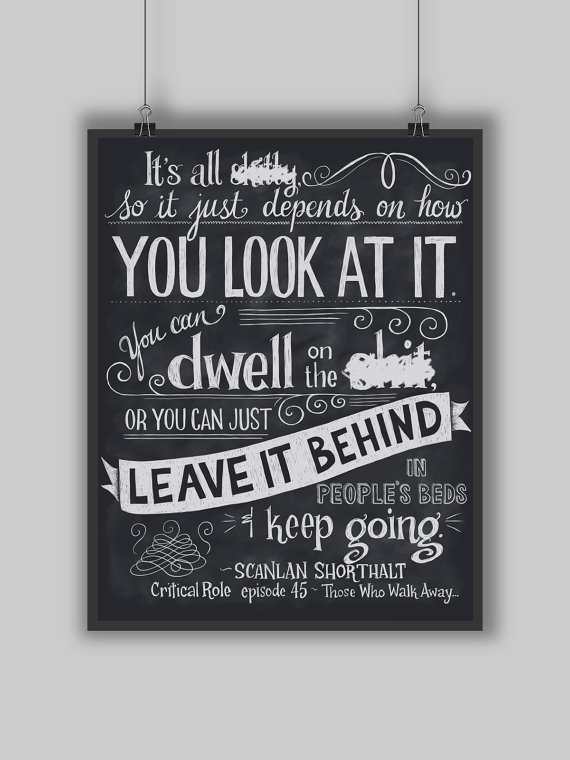 Critical Role - Leave It Behind - Print - Scanlan Quote Hand