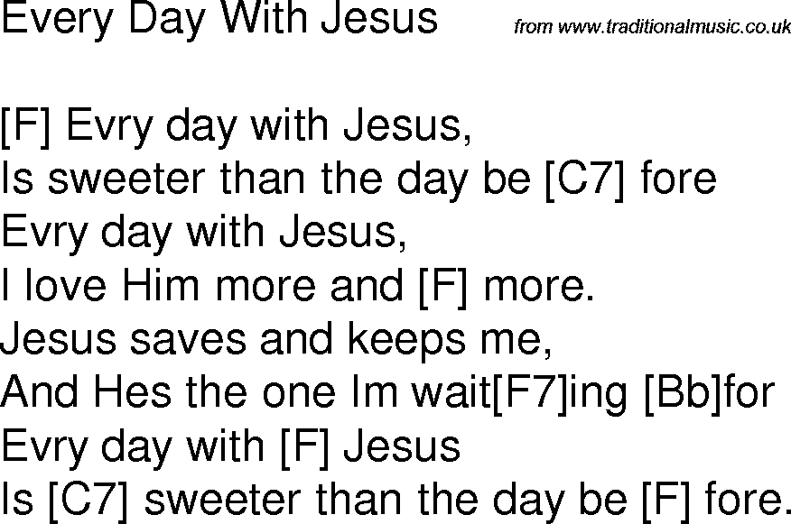Old Time Song Lyrics With Chords For Every Day With Jesus F Guitar