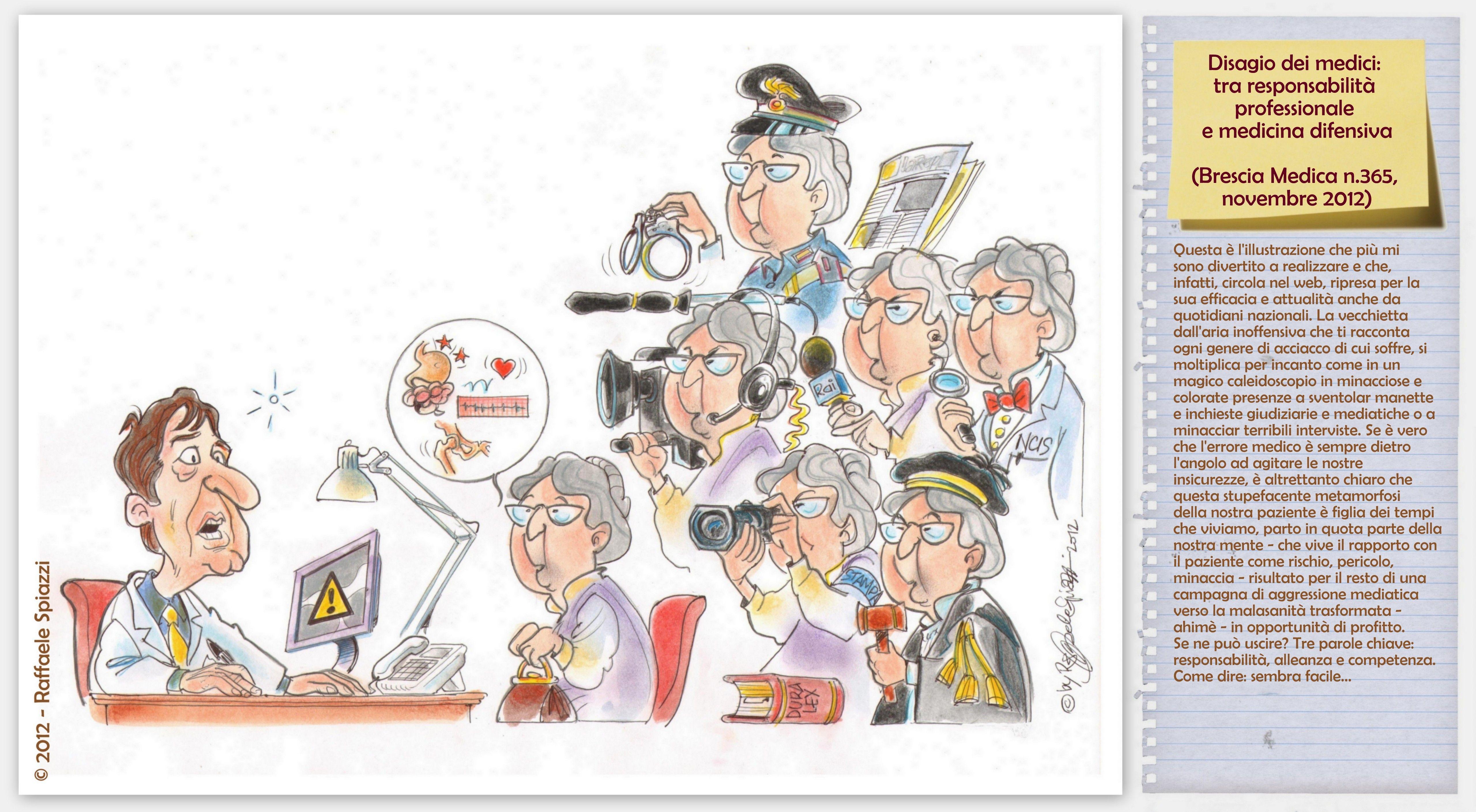 Disagio dei medici: tra responsabilità professionale e medicina difensiva.  (Brescia Medica n.365, novembre 2012)
