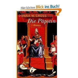 Die Päpstin: Amazon.de: Donna W. Cross