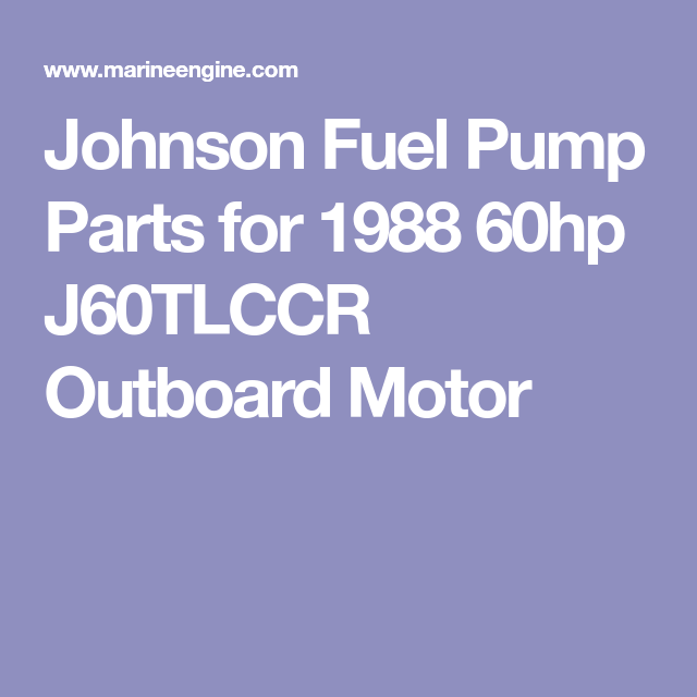 Johnson Fuel Pump Parts for 1988 60hp J60TLCCR Outboard
