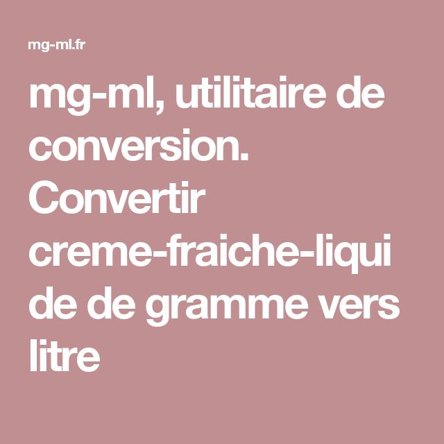MlUtilitaire Fraiche ConversionConvertir Liquide De Creme Mg kXnwP8O0