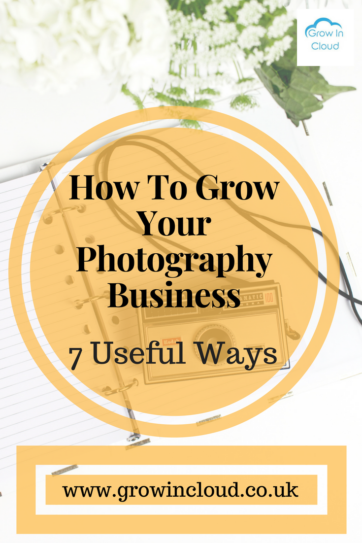 7 Ways for Photographers to Grow their Business