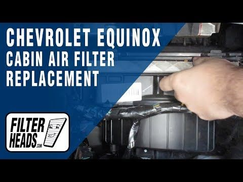 How To Replace Cabin Air Filter 2010 Chevrolet Equinox Youtube With Images Chevrolet Equinox Cabin Air Filter Chevrolet