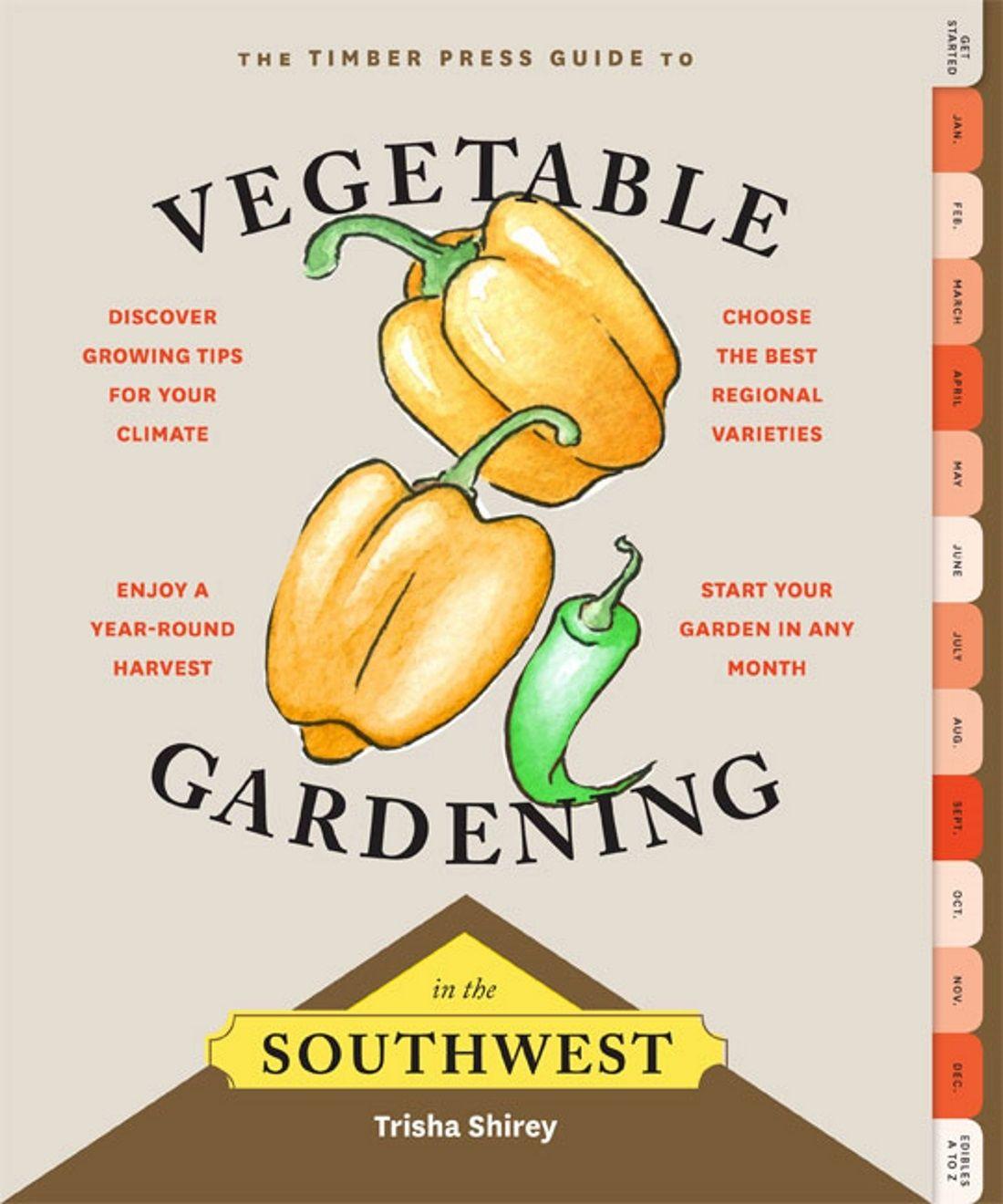 Vegetable Gardening In The Southwest Gardenbunch Organic Gardening Tips Growing Vegetables Vegetable Garden