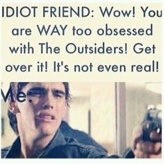 the outsiders memes - Google Search | The Outsiders | The outsiders