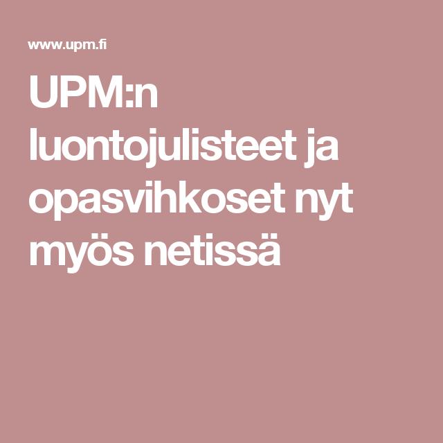 UPM:n luontojulisteet ja opasvihkoset nyt myös netissä