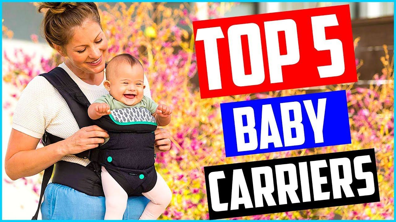 Prime 5 Finest Child Carriers In 2020 In 2020 Best Baby Carrier Child Carrier Baby Carrier