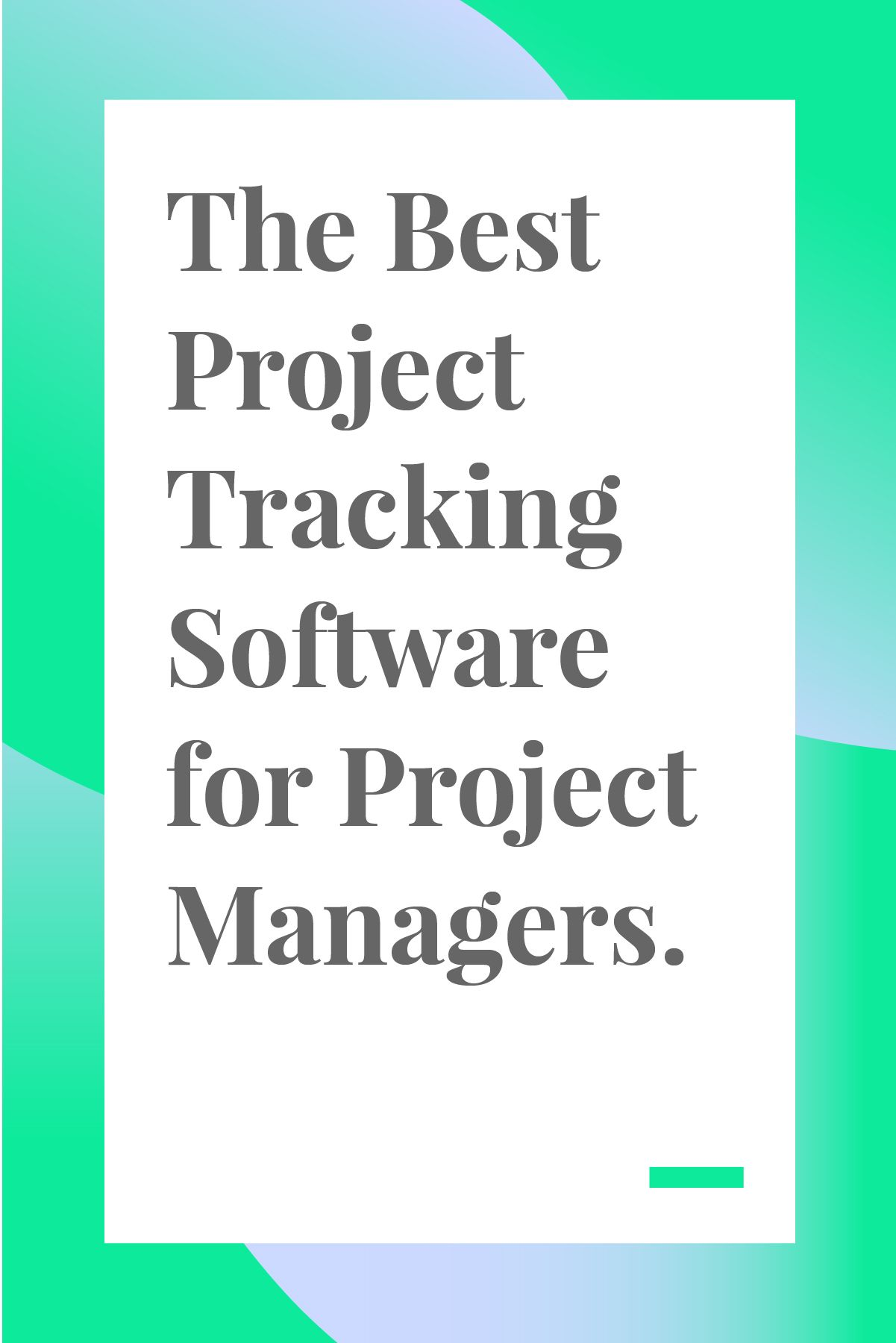 The Best Project Tracking Software For Project Managers Project