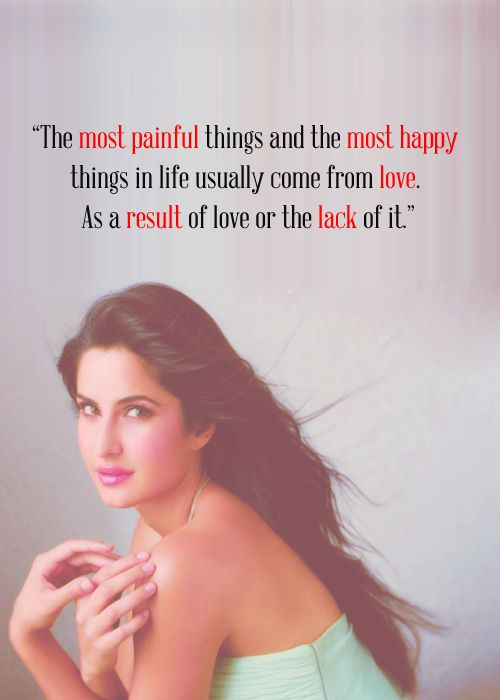 Katrina Kaif Quote Bollywood Quotes Celebration Quotes Quotes