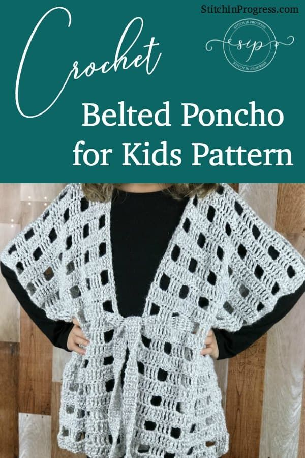 Easy Crochet Belted Poncho Pattern For Kids Best Of Stitch In