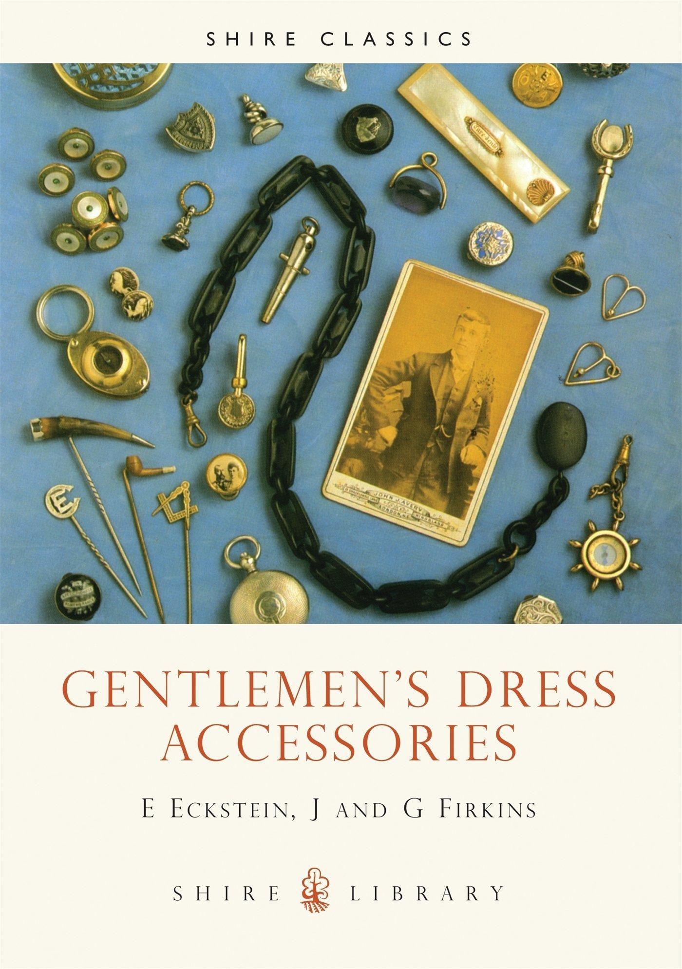 Gentlemen S Dress Accessories Shire Library Gentleman Mens Accessories Fashion Dress Accessories