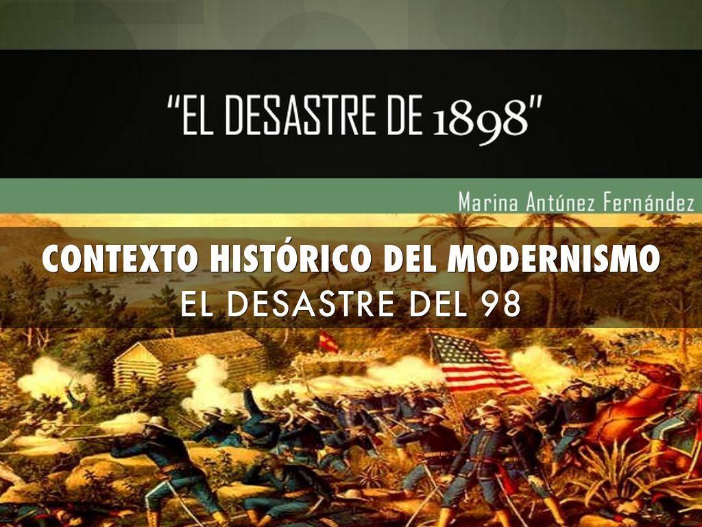 Contexto histórico del modernismo. Desastre del 98. Presentación realizada con la aplicación Haiku Deck.