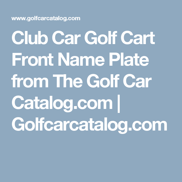 Club Car Golf Cart Parts Catalogs on club car accessories catalog, club car transporter 4, club car parts catalog, club car precedent rain enclosure, golf cart accessories catalog, ez go accessories catalog, club car lift kit 2, yamaha golf cart parts catalog,