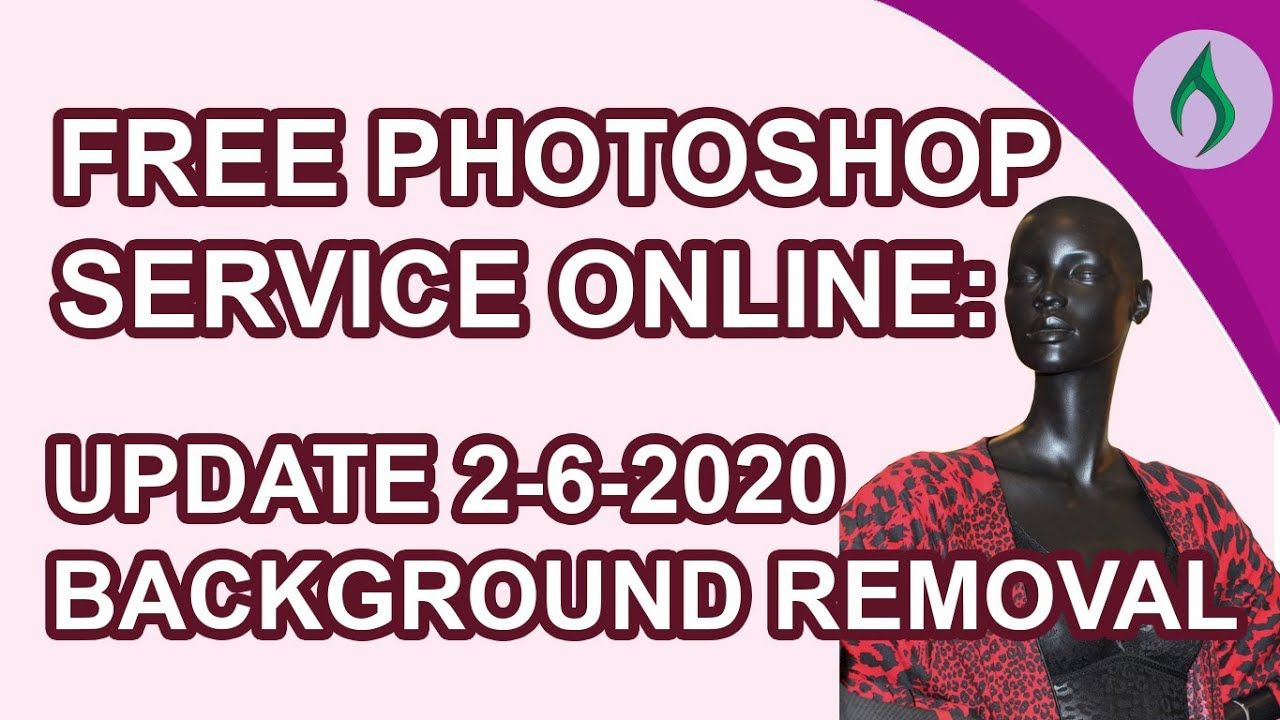 FREE BACKGROUND REMOVAL UPDATE 262020 in 2020 How to