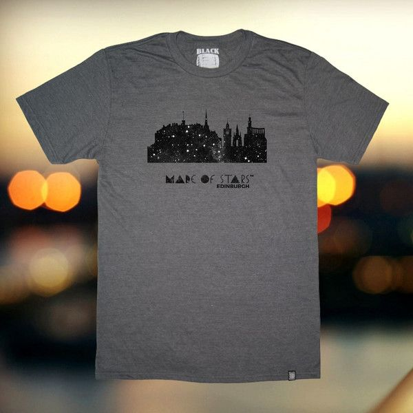 Are you from Edinburgh? It doesn't matter whether you're Local, Scottish or just a Tourist, you'll enjoy wearing your Edinburgh is Made of Stars T-Shirt.