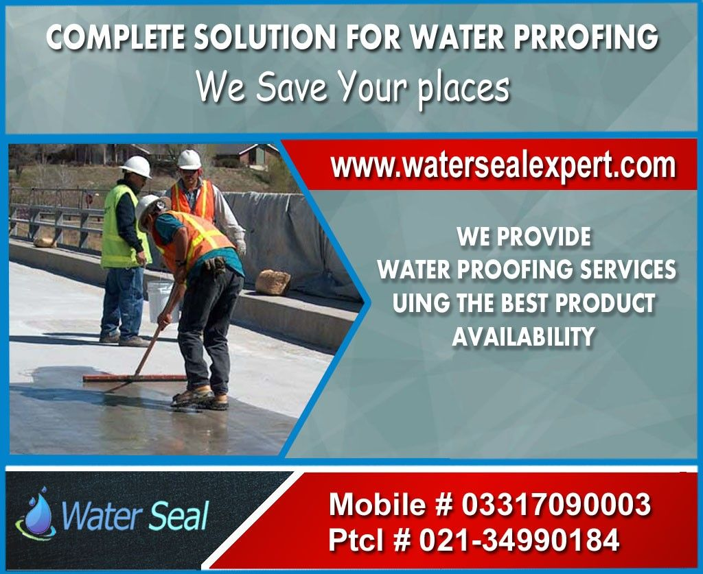 Water Seal Expert Provides Complete Solution For Roof Waterproofing Services In Karachi Pakistan Our Product Repair And Maintenance Roof Waterproofing Service