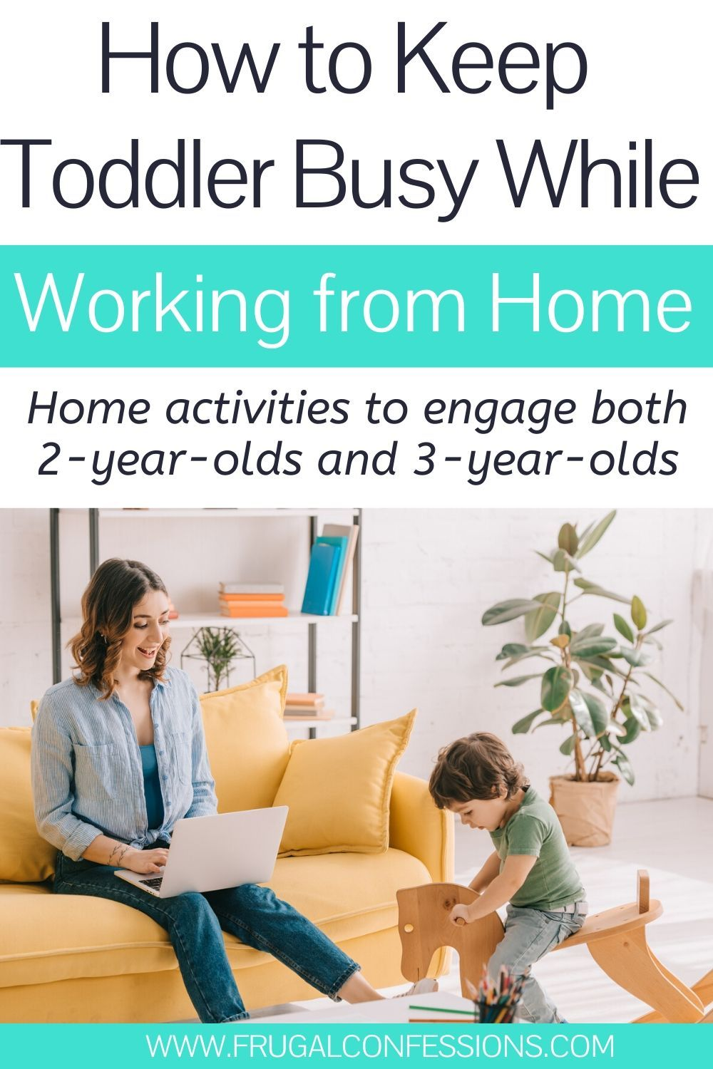 How to Keep Toddler Busy While Working from Home (Cheap Solutions)