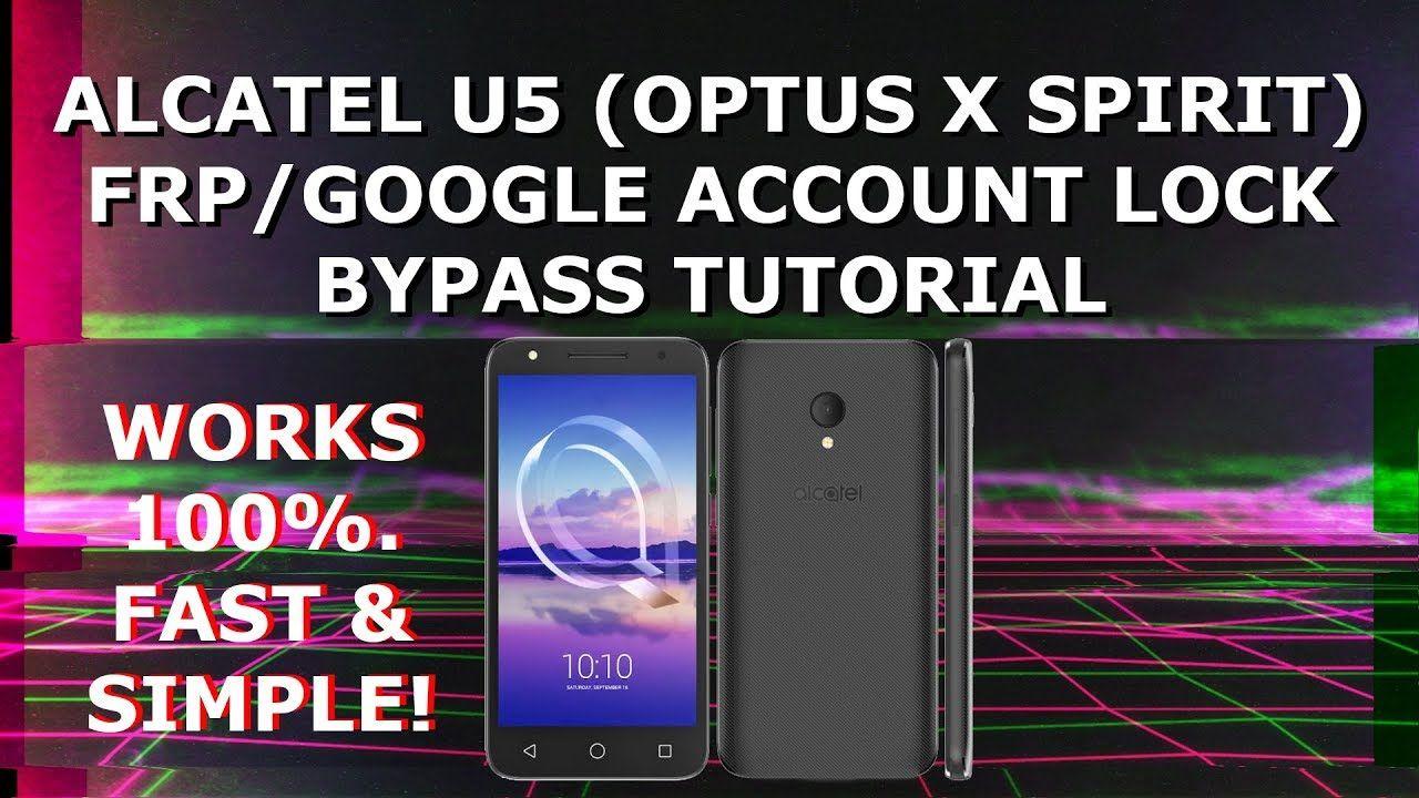Alcatel U5 (Optus X Spirit/AU) FRP/Google Account Lock