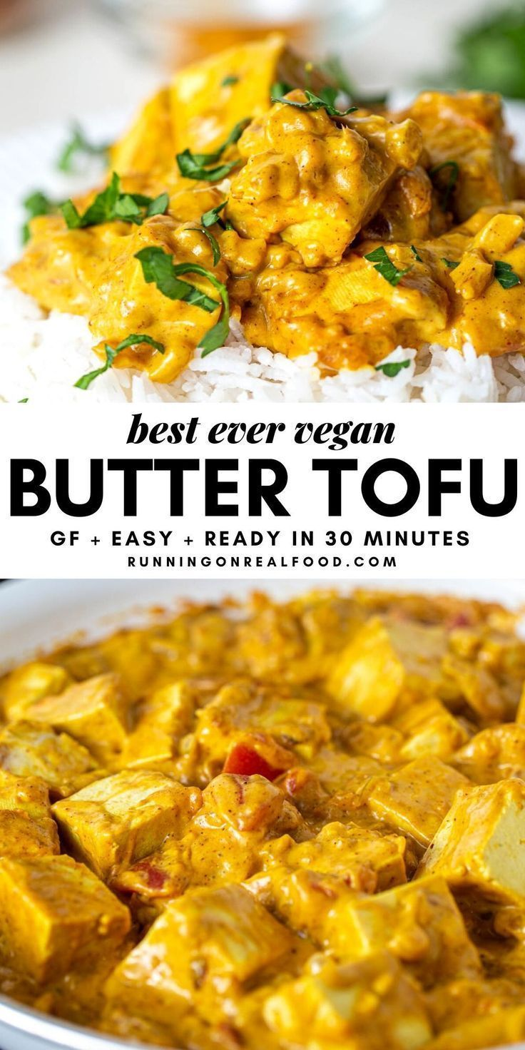 Vegan Butter Chicken With Tofu And Cashews Running On Real Food In 2020 Vegan Butter Chicken Vegan Dinner Recipes Whole Food Recipes