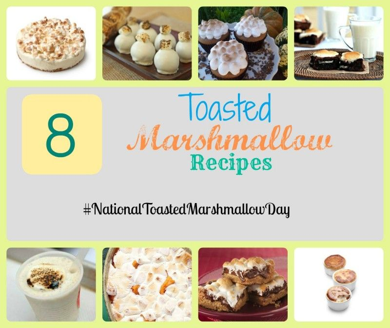 Top 8 Toasted Marshmallow Recipes