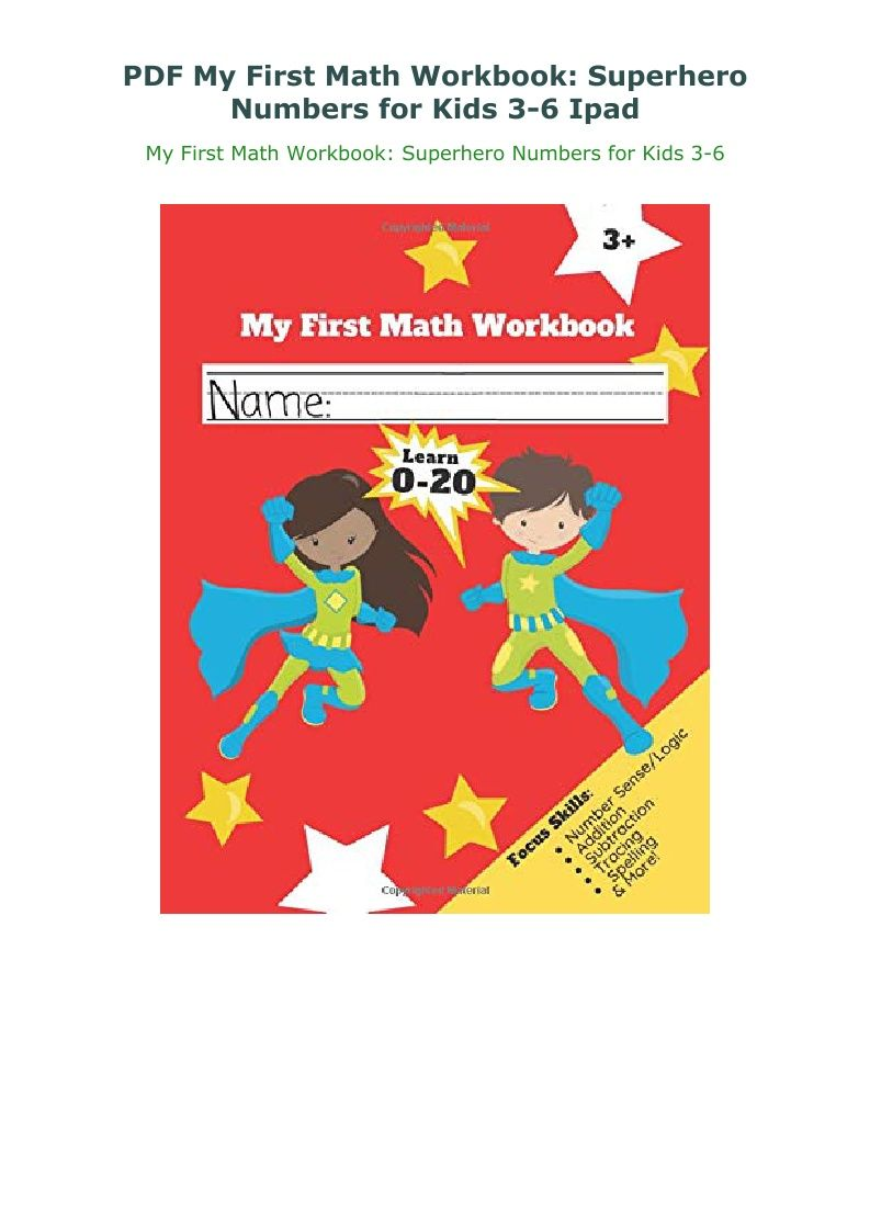 Pdf My First Math Workbook Superhero Numbers For Kids 3 6 Ipad Math Workbook Numbers For Kids Workbook